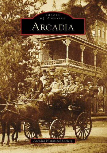 Arcadia (Images of America: California)