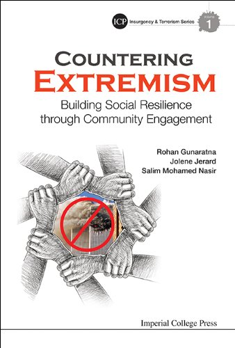 Download Countering Extremism:Building Social Resilience through Community Engagement (Imperial College Press Insurgency and Terrorism Series) Pdf
