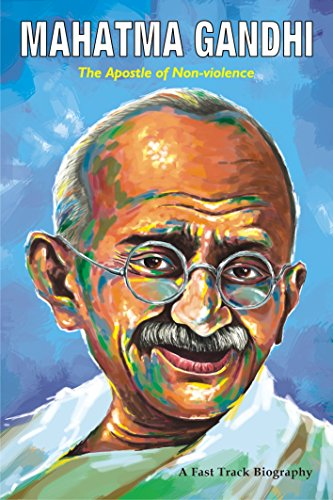MAHATMA GANDHI: The Apostle of Non-violence (Fast Track Biographies) image