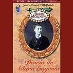 Diario de Clara Eugenia [The Diary of Clara Eugenia] (Texto Completo)   Jose Manuel Villalpando