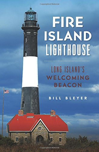 Fire Island Lighthouse: Long Island's Welcoming Beacon (Landmarks)