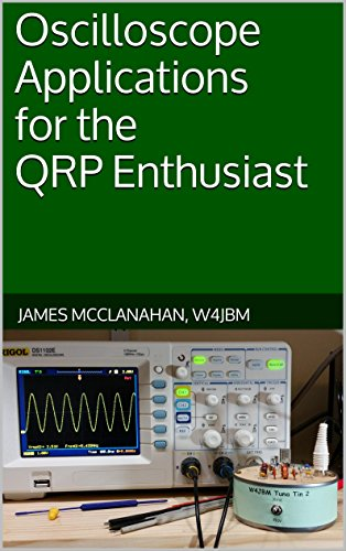 (Oscilloscope Applications for the QRP)
