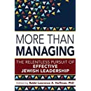 More Than Managing: The Relentless Pursuit of Effective Jewish Leadership