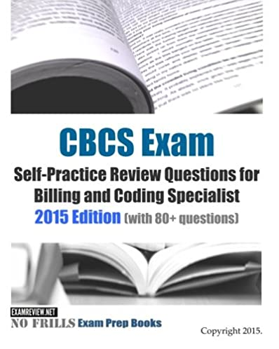 cbcs exam self practice review questions for billing and coding rh amazon com