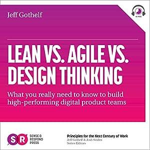 Lean vs Agile vs Design Thinking Audiobook