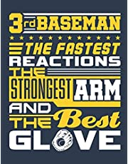 3rd Baseman The Fastest Reaction The Strongest Arm And The Best Glove: Softball Student Planner, 2020-2021 Academic School Year Calendar Organizer, Large Weekly Agenda (August - July)