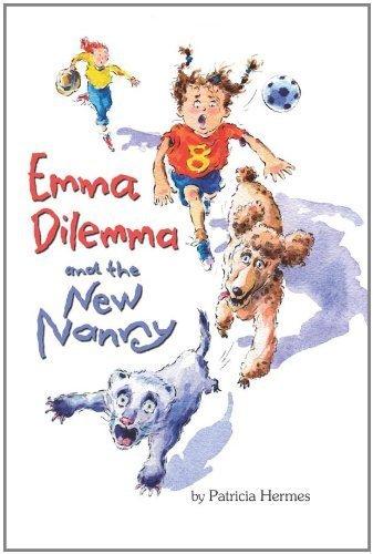 Emma Dilemma and the New Nanny (Emma Dilemma series Book - Monica Santa Center Women's