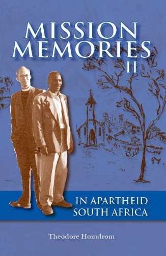Mission Memories: In Apartheid South Africa PDF