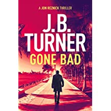 Gone Bad (Jon Reznick Series)