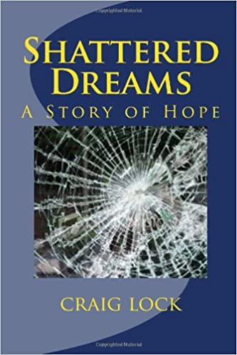 Book Shattered Dreams: A Story of Hope