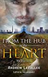 From the Hub to the Heart: My Journey