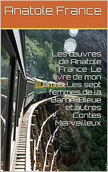 foto de Amazon com: Les œuvres de Anatole France Le livre de mon