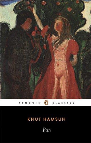 Pan: From Lieutenant Thomas Glahn's Papers (Penguin Twentieth-Century Classics)