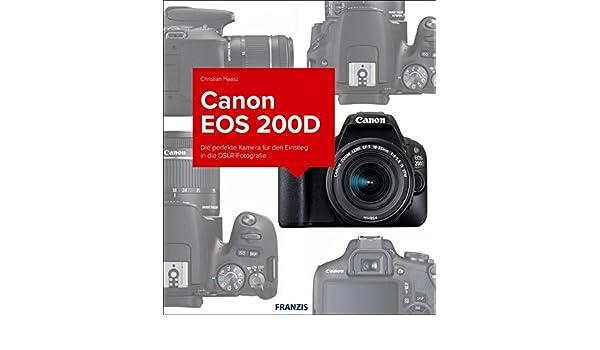 Kamerabuch Canon EOS 200D (German Edition) eBook: Christian Haasz ...