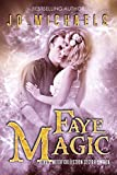 Faye Magic: an Adult Dystopian Paranormal Romance: Sector 16 (The Othala Witch Collection)