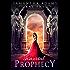 Immortal Prophecy - 2017 Edition: Urban Fantasy Paranormal Romance (The Immortal Prophecy Saga)