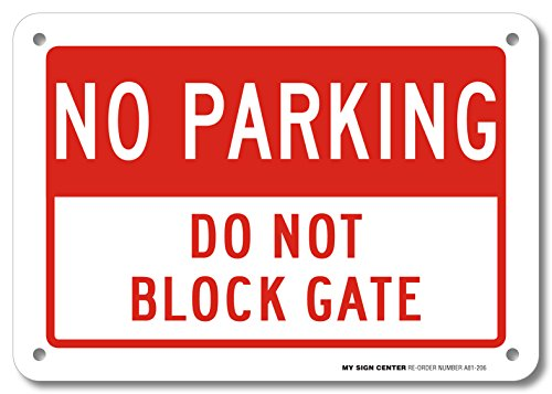 Parking No Signs Personalized (No Parking Do Not Block Gate Sign- 10