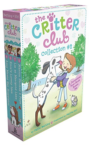 The Critter Club Collection #2: Amy Meets Her Stepsister; Ellie's Lovely Idea; Liz at Marigold Lake; Marion Strikes a Pose by LITTLE SIMON