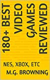 180+ Best Video Games Reviewed: NES, XBOX, ETC