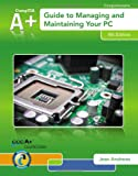 A+ Guide to Managing and Maintaining Your PC, Jean Andrews, 1133135080