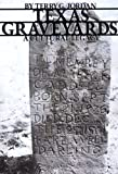 Texas Graveyards: A Cultural Legacy by Terry G. Jordan front cover