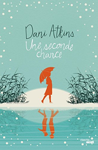 Une Seconde Chance ROMANS French Edition