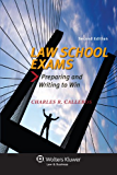 Law School Exams: Preparing and Writing to Win, Second Edition