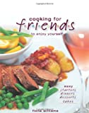Cooking for Friends, Fiona Williams, 0572030169