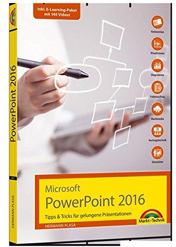 Microsoft PowerPoint 2016 – Tipps & Tricks für gelungene Präsentationen Taschenbuch – 25. August 2017 Hermann Plasa Markt + Technik Verlag 3959820178 Anwendungs-Software