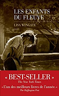Les enfants du fleuve, Wingate, Lisa