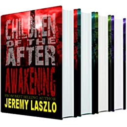 Children of the After: The Complete Series: A Young Adult Postapocalyptic Action and Adventure series by [Laszlo, Jeremy]