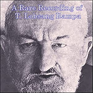 A Rare Recording of T. Lobsang Rampa Speech