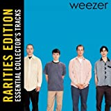 Search : Weezer (Rarities Edition)