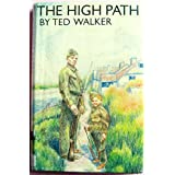 The High Path, Walker, Ted