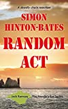 Front cover for the book Random Act - A Deadly Chain Reaction by Simon Hinton-Bates