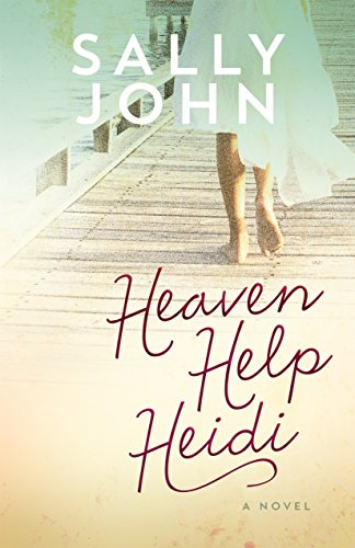 Heaven Help Heidi (Family of the Heart Book 2)