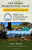 The Idaho Soaktennial Trail: A Soaker's Rendition of the ICT (The Hot Springs Trail) (Volume 4)