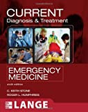 By C. Keith Stone - CURRENT Diagnosis and Treatment Emergency Medicine: 6th (sixth) Edition