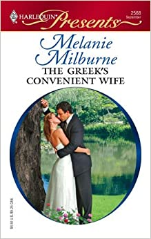 The Greek's Convenient Wife by Melanie Milburne (2006-09-01)