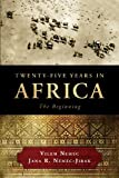 Twenty-Five Years in Africa, Vilém Nemec and Jana R. Nemec-Jirak, 1617773247