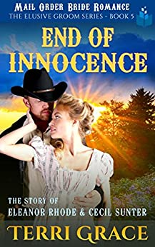 ??HOT?? End Of Innocence: The Story Of Eleanor Rhode And Cecil Sunter (The Elusive Groom Book 5). stands Rhode search fibrosis voltage terry della Browse