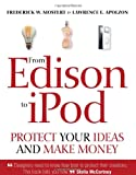 From Edison to iPod, Frederick W. Mostert and Lawrence E. Apolzon, 0756626021