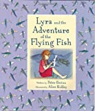 Lyra and the Adventure of the Flying Fish, Peter Emina, 1907912010