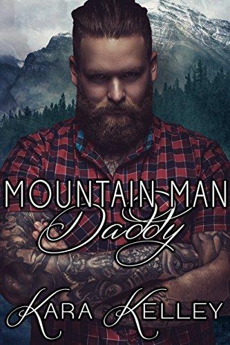 Mountain Man Daddy by Kara Kelley