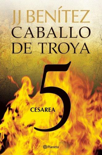 Caballo de Troya 5. Cesarea (NE) (Caballo De Troya / Trojan Horse) (Spanish Edition)