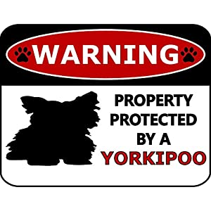 Top Shelf Novelties Warning Property Protected by A Yorkipoo (Silhouette) Laminated Dog Sign SP409 (Includes Bonus I Love My Dog Decal) 5