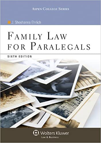 Family law for paralegals sixth edition aspen college series j family law for paralegals sixth edition aspen college series j shoshanna ehrlich 9781454816485 amazon books fandeluxe Image collections