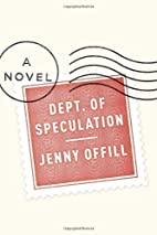 Dept. of Speculation by Offill,…