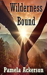 Wilderness Bound (The Wilderness Series Book 3)