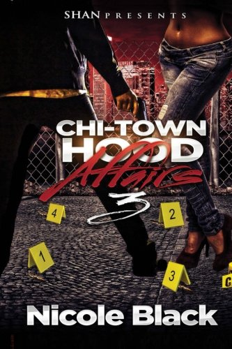 Chi-Town Hood Affairs 3 ebook
